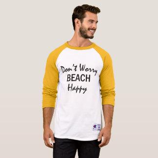 No se preocupe la camiseta feliz de la playa del