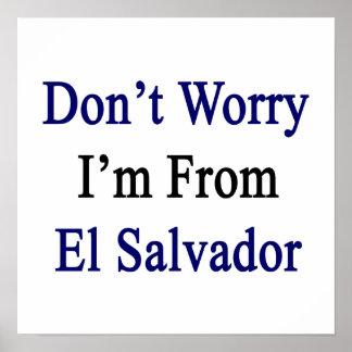 No se preocupe me son de El Salvador Poster