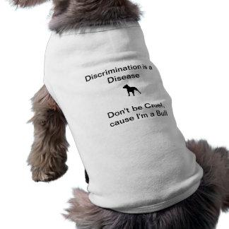 No sea cruel, causa que soy una Bull - persiga las Camiseta Sin Mangas Para Perro