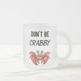 No sea taza de cristal divertida malhumorada