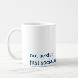 no sexista. apenas socialista. taza del blanco de