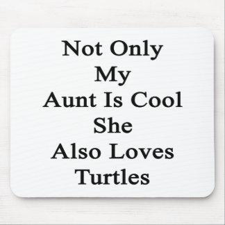 No sólo mi tía Is Cool She Also ama tortugas Alfombrilla De Ratón