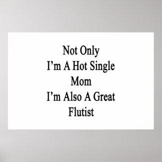 No sólo soy una madre soltera caliente que soy póster