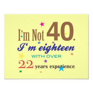 No soy 40 - cumpleaños divertido invitación 10,8 x 13,9 cm
