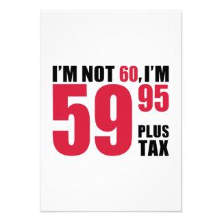 No soy 60 años de cumpleaños invitaciones personalizada