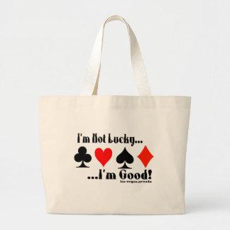 ¡No soy afortunado, yo soy bueno! Las Vegas Bolsa Tela Grande