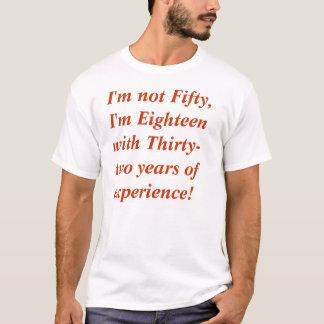No soy cincuenta camiseta
