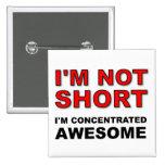 No soy corto yo soy divertido impresionante concen pin