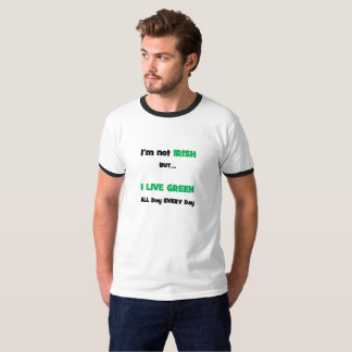 No soy irlandés sino que VIVO VERDE Camiseta