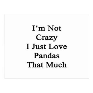 No soy las pandas locas del amor de I apenas que Postal