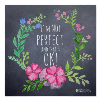¡No soy PERFECTO y eso es ACEPTABLE! Poster del
