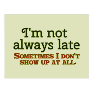 No soy siempre atrasado postal