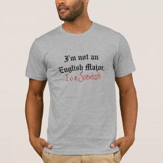 ¡No soy un comandante inglés., I soy científico! Camiseta