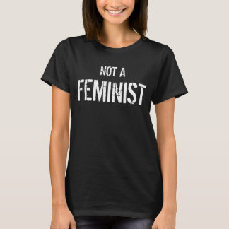 No soy una feminista camiseta