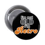 No soy viejo, yo soy 50.o divertido retro del cump pin
