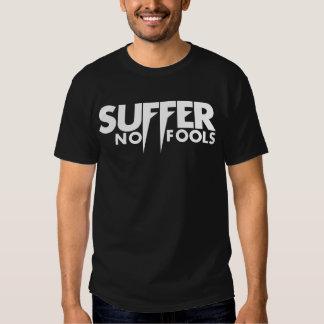 No sufra ninguna camiseta de los tontos (el