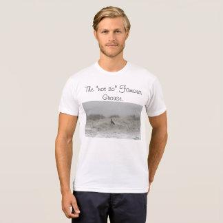 """No tan"" el urogallo famoso Camiseta"