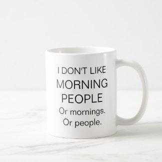 No tengo gusto de la taza divertida de la gente de