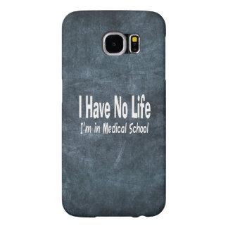 No tengo ninguna vida Im en medicina divertida de Funda Samsung Galaxy S6