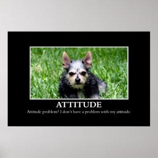 No tengo un problema de la actitud [el XL] Póster