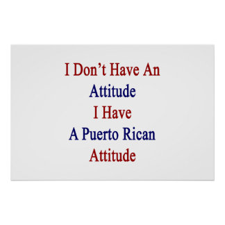 No tengo una actitud que tengo un Att Póster