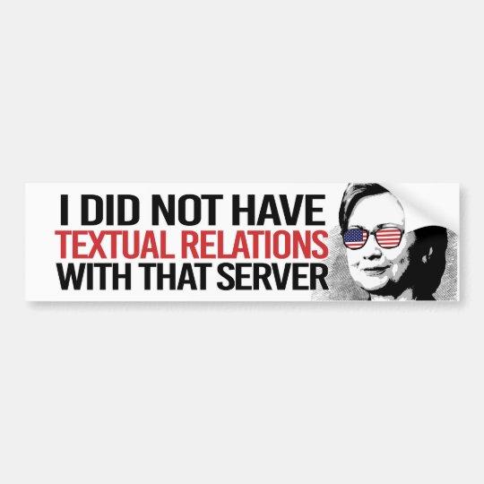 No tenía relaciones textuales con ese servidor pegatina para coche