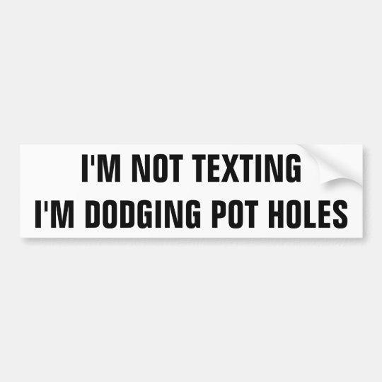 No Texting que esquiva los agujeros del pote Pegatina Para Coche