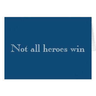 No toda la empatía del triunfo de los héroes tarjeta de felicitación