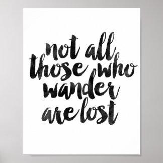No todo el los que Wander se pierde Póster