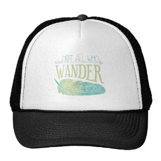 No todos que Wander se pierde Gorros