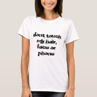 no toque mi pelo, cara o teléfono camiseta
