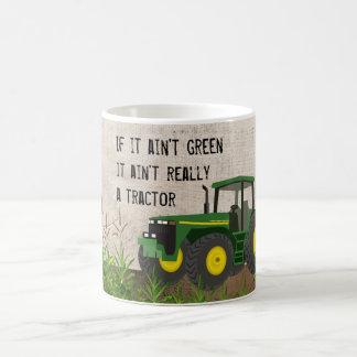 No un tractor si no es taza de café verde