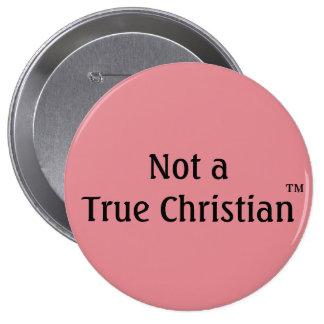 No una insignia cristiana verdadera chapa redonda 10 cm