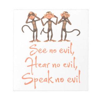 No vea ningún mal - no oír ningún mal - no hablar bloc de notas