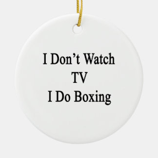 No veo la TV que hago el boxeo Ornato