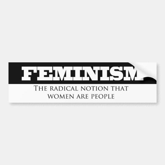Noción radical del Feminismo- que las mujeres son Pegatina Para Coche