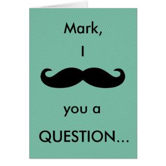 (Nombre) bigote de I usted una tarjeta de la