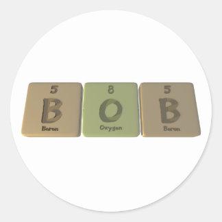 Nombre-Bob-B-o-b-boRo-oxígeno-Boro Pegatina Redonda