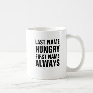 Nombre hambriento del apellido siempre taza básica blanca