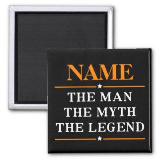Nombre personalizado el hombre el mito la leyenda imanes