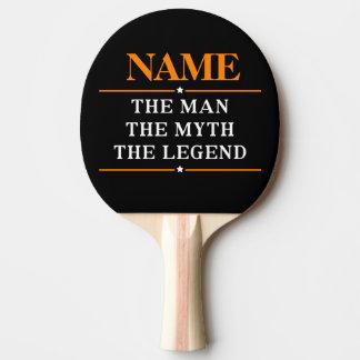Nombre personalizado el hombre el mito la leyenda pala de ping pong