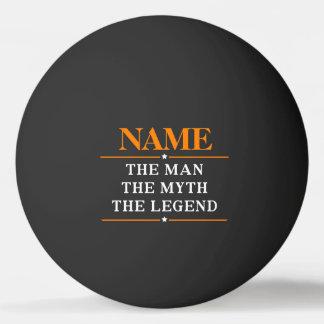Nombre personalizado el hombre el mito la leyenda pelota de ping pong