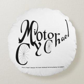 Nombre que diseño de T:  Michael M. Motorcycle Cojín Redondo