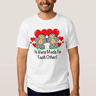"""""""Nos hicieron para uno a"""" camisa para hombre"""