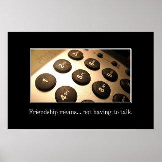 Nuestra amistad no significa que tenemos que habla póster