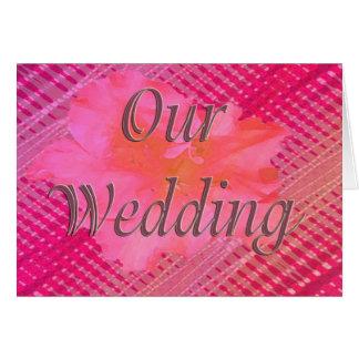 Nuestra flor del rosa del boda tarjeta de felicitación