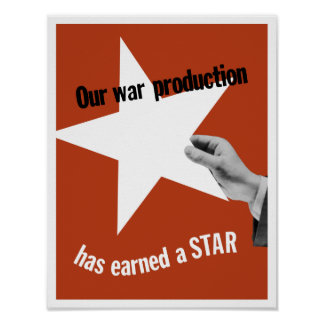 Nuestra producción de la guerra ha ganado una estr poster