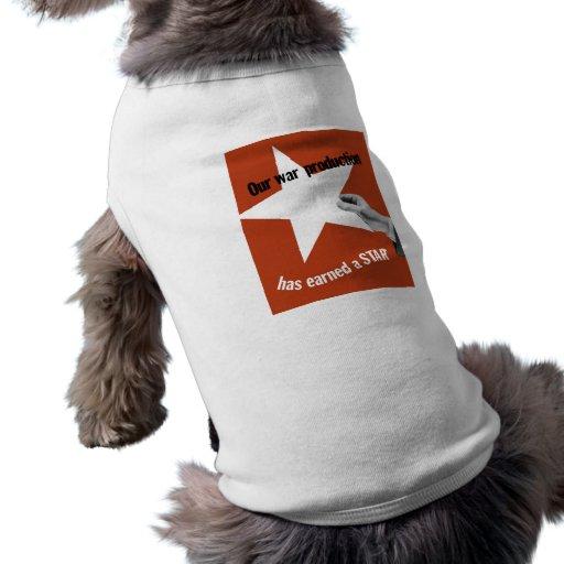 Nuestra producción de la guerra ha ganado una estr camisetas mascota