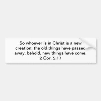 Nueva creación en Cristo Pegatina Para Coche