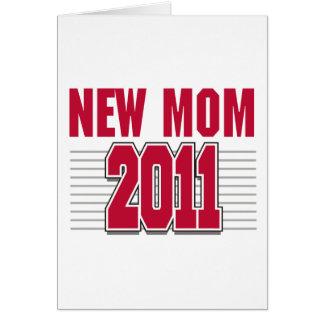 Nueva mamá 2011 tarjeta de felicitación